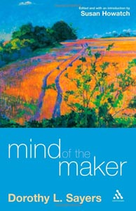 The Mind of the Maker, by Dorothy L. Sayers